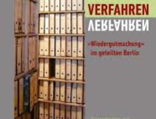 "2015 – Rachel Stern in Verfahren. ""Wiedergutmachung"" im geteilten Berlin (»Making Amends« Compensation and Restitution Cases in Divided Berlin)"